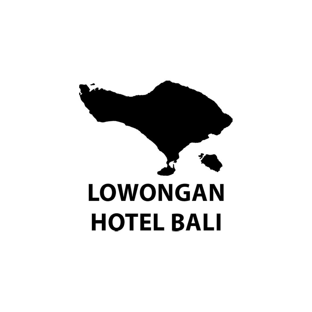 Cari Lowongan HHRMA Bali atau Lowongan Hotel di Bali